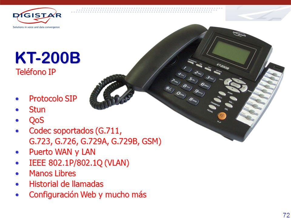 72 KT-200B Teléfono IP Protocolo SIP Protocolo SIP Stun Stun QoS QoS Codec soportados (G.711, G.723, G.726, G.729A, G.729B, GSM) Codec soportados (G.7