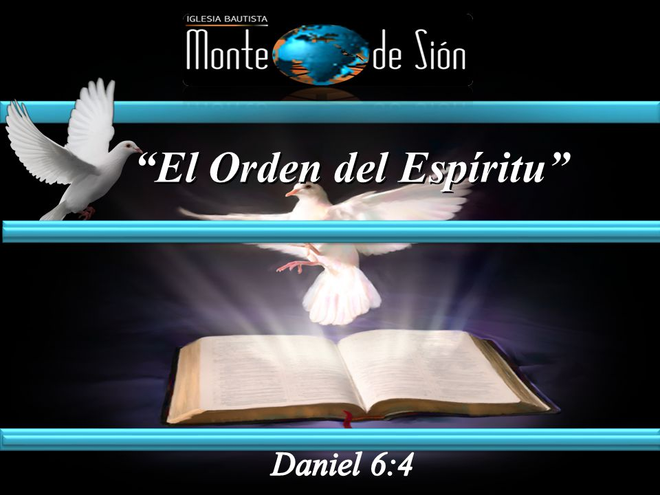 El Orden del Espíritu El Orden del Espíritu