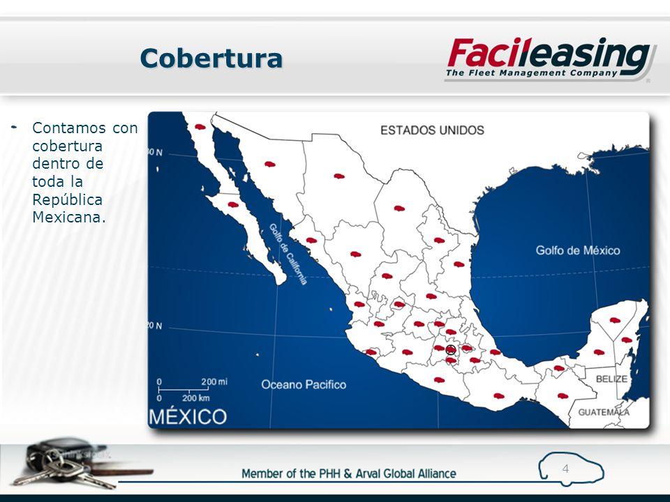 Cobertura 4 Contamos con cobertura dentro de toda la República Mexicana.
