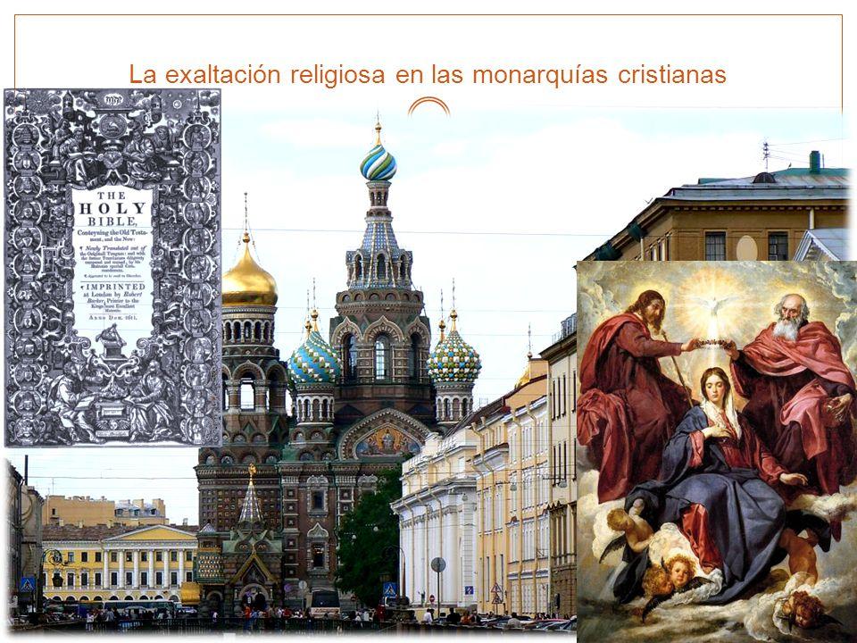 La exaltación religiosa en las monarquías cristianas