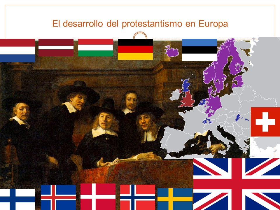 El desarrollo del protestantismo en Europa