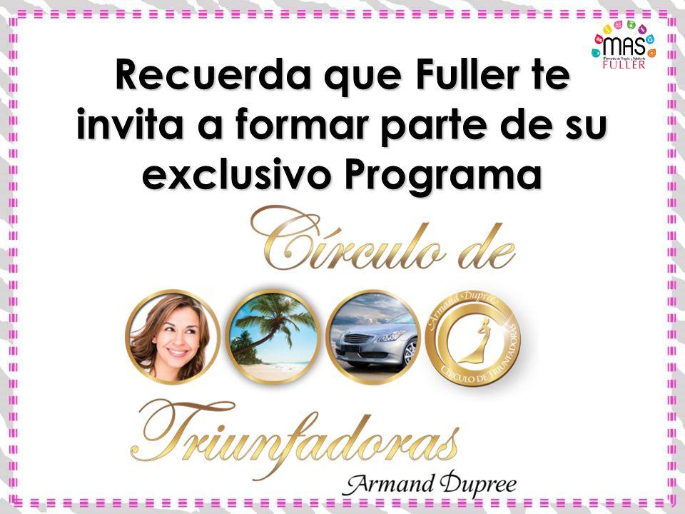Recuerda que Fuller te invita a formar parte de su exclusivo Programa