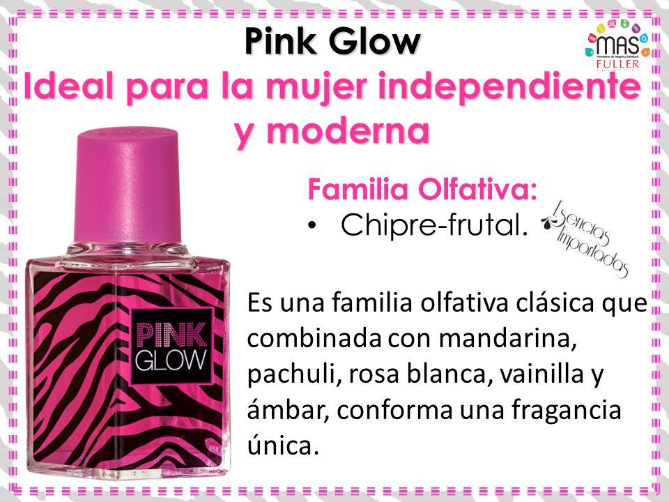 Familia Olfativa: Chipre-frutal. Pink Glow Ideal para la mujer independiente y moderna Es una familia olfativa clásica que combinada con mandarina, pa