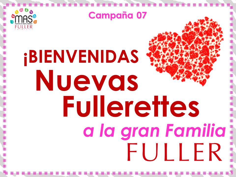 Nuevas Fullerettes ¡BIENVENIDAS a la gran Familia Campaña 07