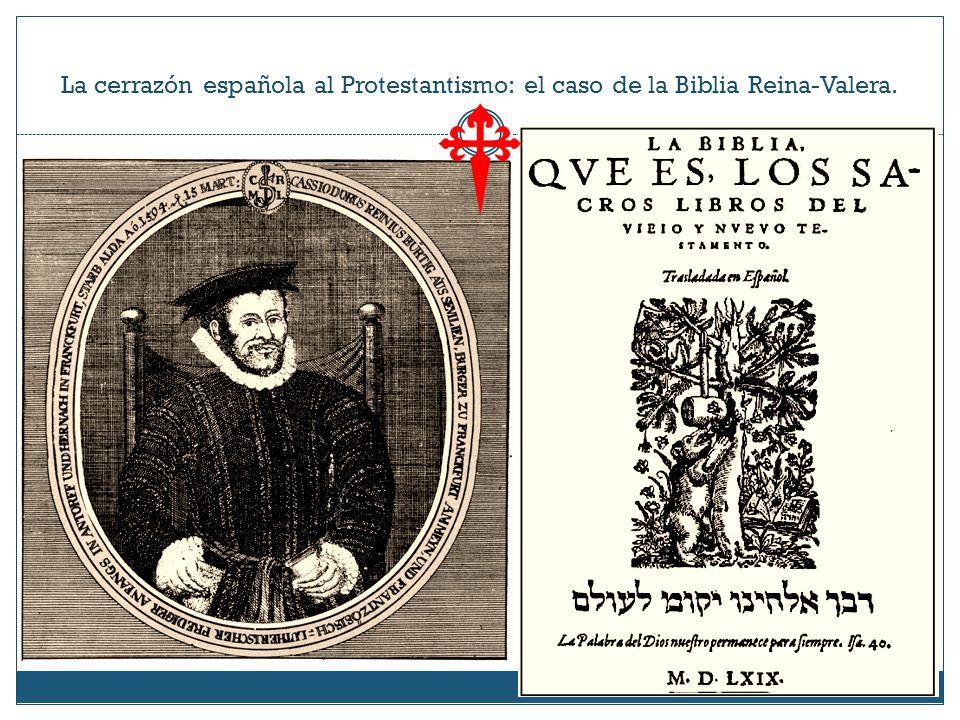 La cerrazón española al Protestantismo: el caso de la Biblia Reina-Valera.