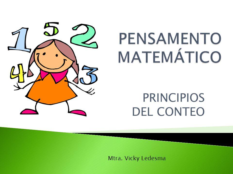 PRINCIPIOS DEL CONTEO Mtra. Vicky Ledesma
