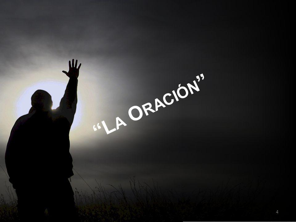 L A O RACIÓN 4