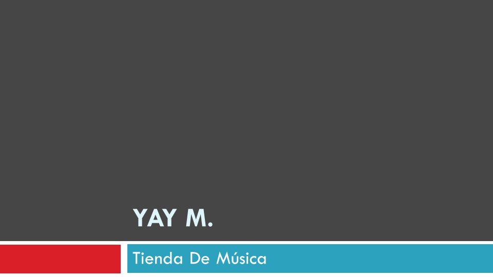 YAY M. Tienda De Música