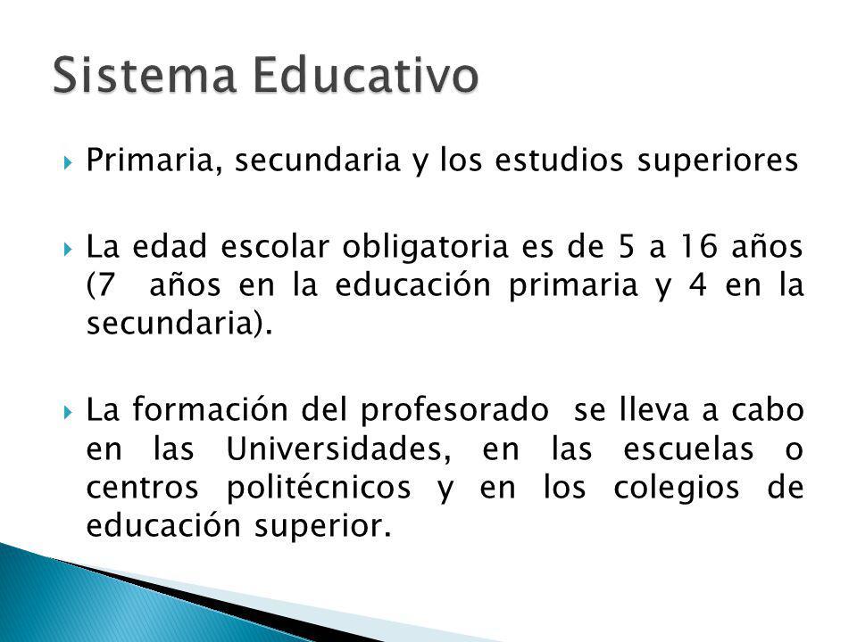 Primaria, secundaria y los estudios superiores La edad escolar obligatoria es de 5 a 16 años (7 años en la educación primaria y 4 en la secundaria).