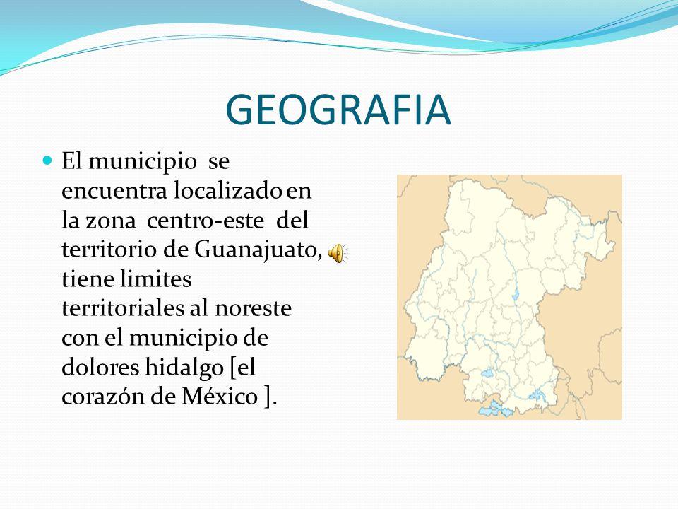 GEOGRAFIA El municipio se encuentra localizado en la zona centro-este del territorio de Guanajuato, tiene limites territoriales al noreste con el municipio de dolores hidalgo [el corazón de México ].