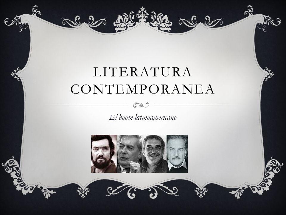 LITERATURA CONTEMPORANEA El boom latinoamericano
