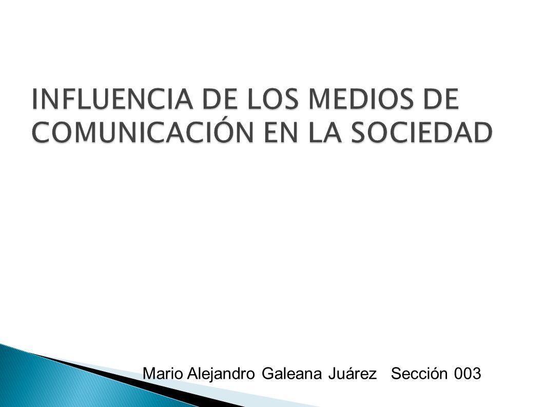 Mario Alejandro Galeana Juárez Sección 003