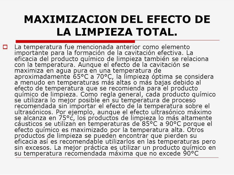 MAXIMIZACION DEL EFECTO DE LA LIMPIEZA TOTAL.