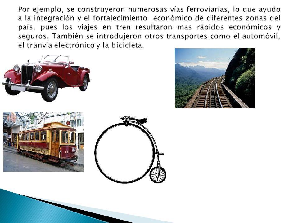 Al final del siglo XlX empezó un proceso de modernización en nuestro país, debido al cual la vida en algunas ciudades tuvo cambios notables.