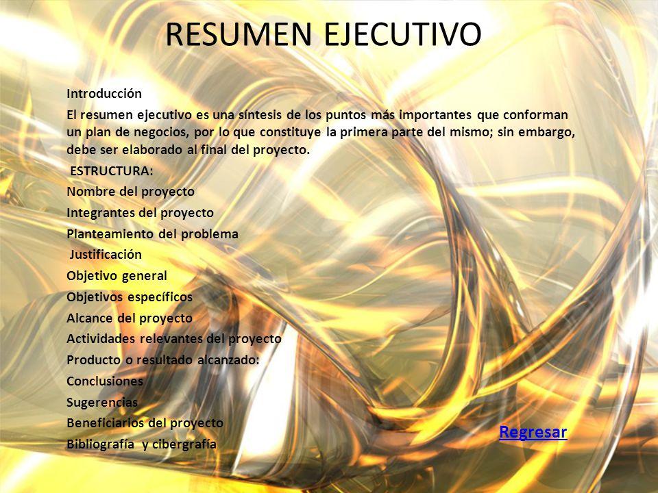 RESUMEN EJECUTIVO Introducción El resumen ejecutivo es una síntesis de los puntos más importantes que conforman un plan de negocios, por lo que consti
