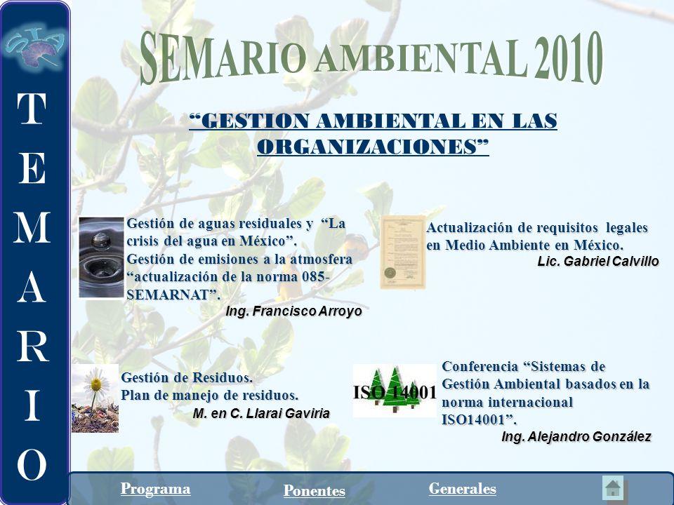 GESTION AMBIENTAL EN LAS ORGANIZACIONES Gestión de aguas residuales y La crisis del agua en México. Gestión de emisiones a la atmosfera actualización