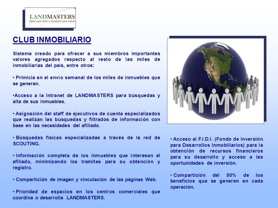 CLUB INMOBILIARIO Sistema creado para ofrecer a sus miembros importantes valores agregados respecto al resto de las miles de inmobiliarias del país, entre otros: Primicia en el envío semanal de los miles de inmuebles que se generan.