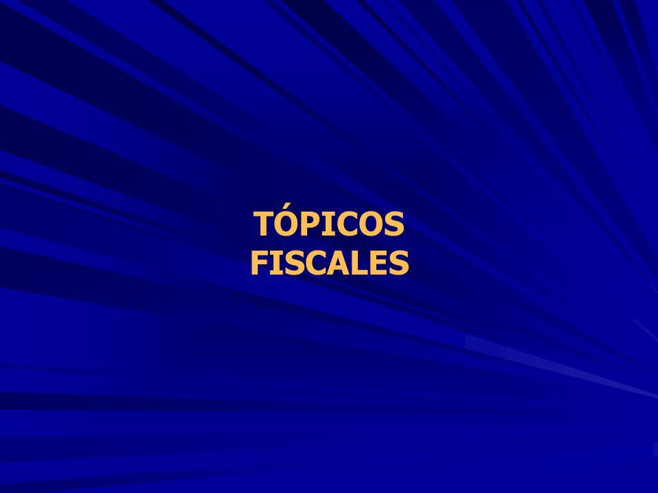 TÓPICOS FISCALES