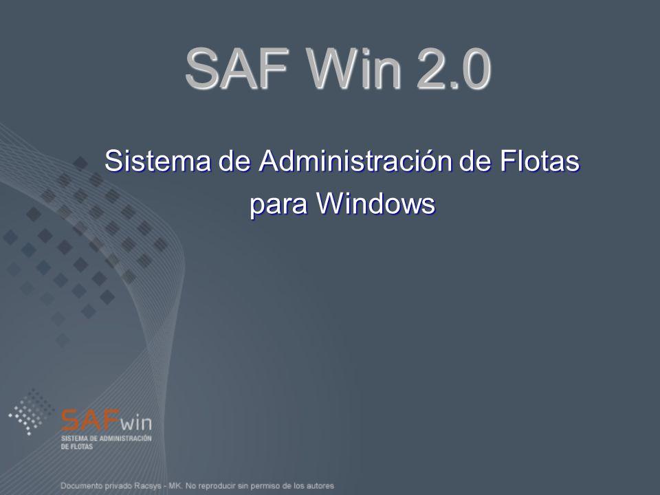 SAF Win 2.0 Sistema de Administración de Flotas para Windows