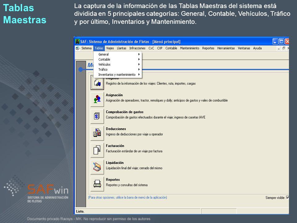 La captura de la información de las Tablas Maestras del sistema está dividida en 5 principales categorías: General, Contable, Vehículos, Tráfico y por