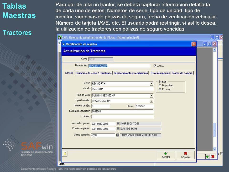 En el módulo de Tablas Maestras de Tráfico se capturará toda la información correspondiente al departamento de tráfico.