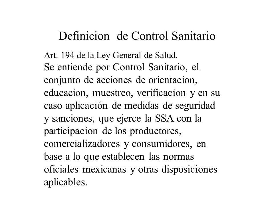 FUNDAMENTO LEGAL DEL CONTROL SANITARIO Constitucion Politica de los Estados Unidos Mexicanos Ley Organica de la Administracion Publica Federal Reglame