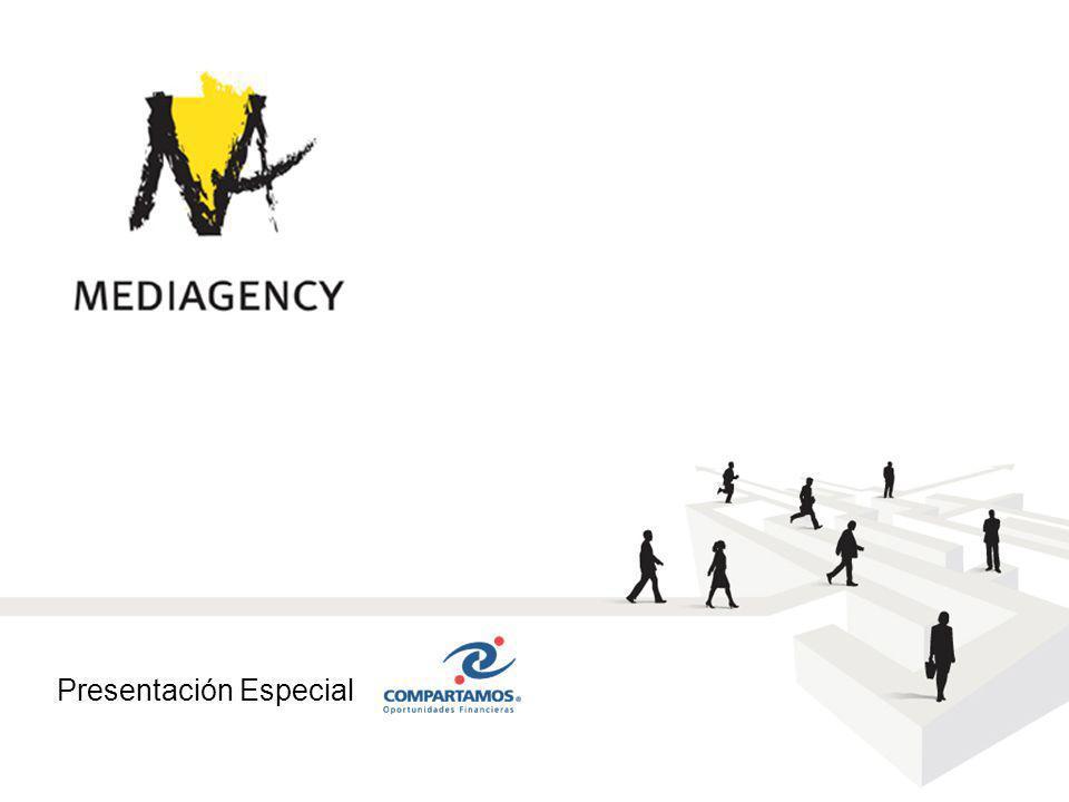 Presentación confidencial prohibido su uso sin autorización de Mediagency® Presentación Especial Compartamos