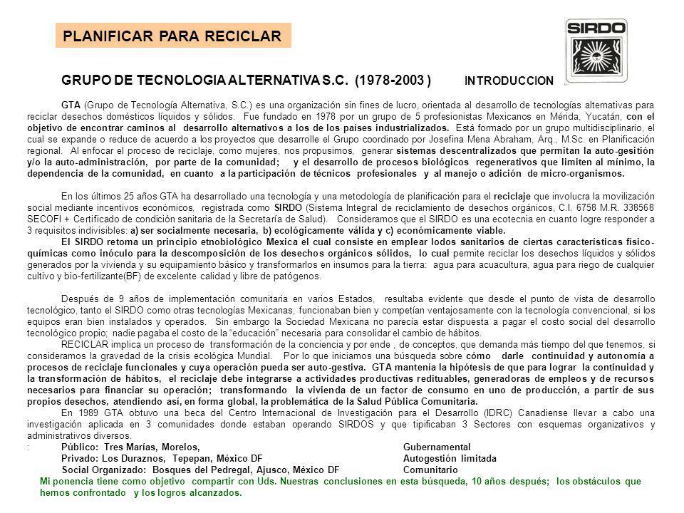 GRUPO DE TECNOLOGIA ALTERNATIVA S.C. (1978-2003 ) INTRODUCCION GTA (Grupo de Tecnología Alternativa, S.C.) es una organización sin fines de lucro, ori