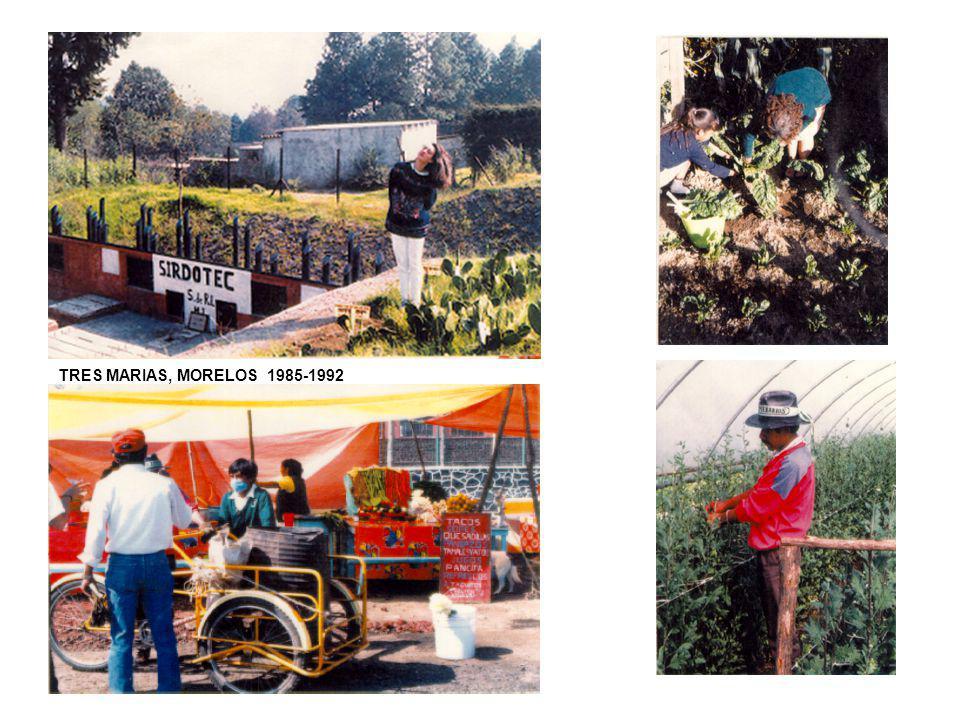 TRES MARIAS, MORELOS 1985-1992