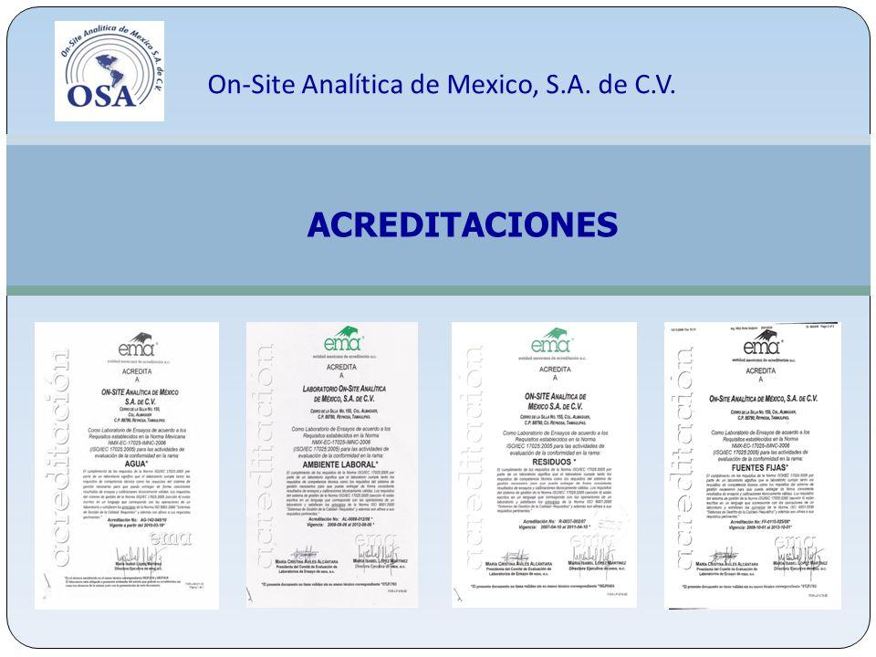 On-Site Analítica de Mexico, S.A. de C.V. ACREDITACIONES