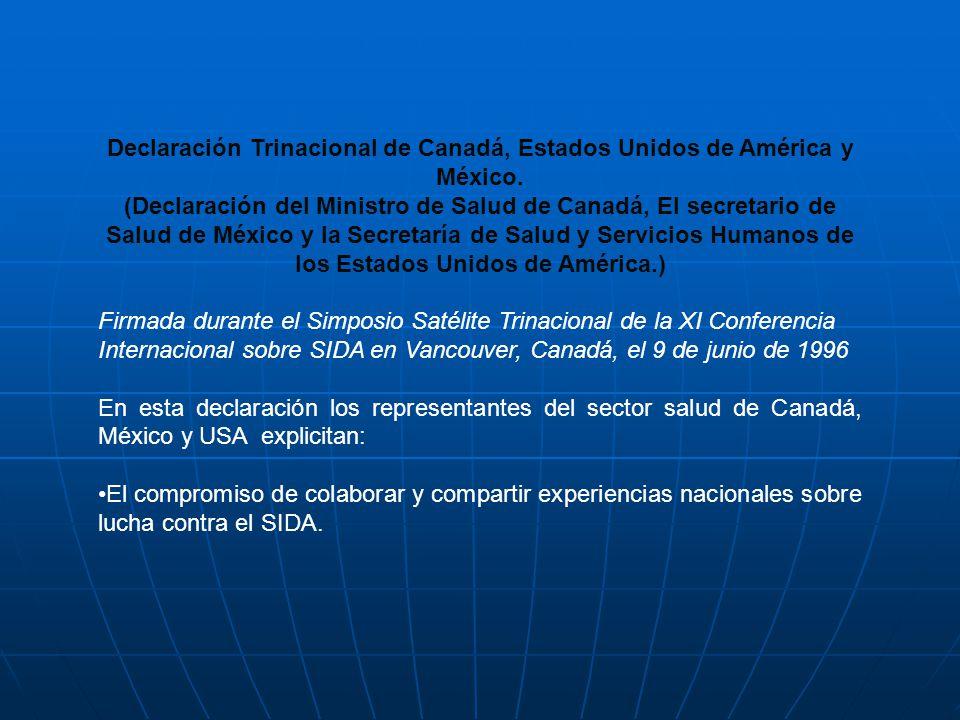 Declaración Trinacional de Canadá, Estados Unidos de América y México. (Declaración del Ministro de Salud de Canadá, El secretario de Salud de México
