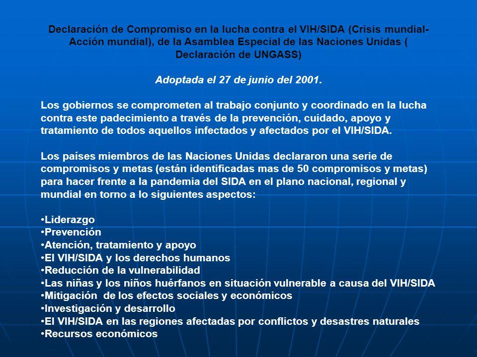 Declaración de Compromiso en la lucha contra el VIH/SIDA (Crisis mundial- Acción mundial), de la Asamblea Especial de las Naciones Unidas ( Declaració
