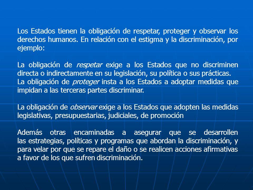 Declaración de Compromiso en la lucha contra el VIH/SIDA (Crisis mundial- Acción mundial), de la Asamblea Especial de las Naciones Unidas ( Declaración de UNGASS) Adoptada el 27 de junio del 2001.