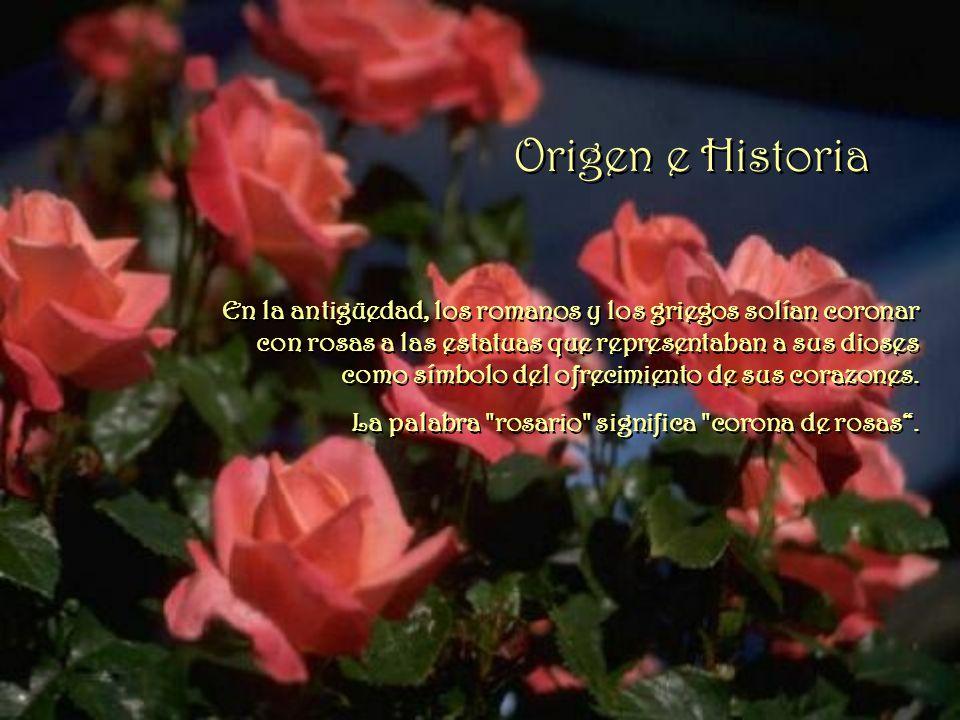 Origen e Historia En la antigüedad, los romanos y los griegos solían coronar con rosas a las estatuas que representaban a sus dioses como símbolo del ofrecimiento de sus corazones.