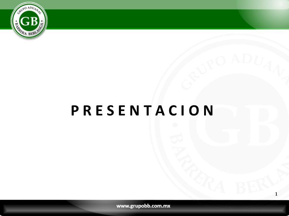 P R E S E N T A C I O N 1 www.grupobb.com.mx