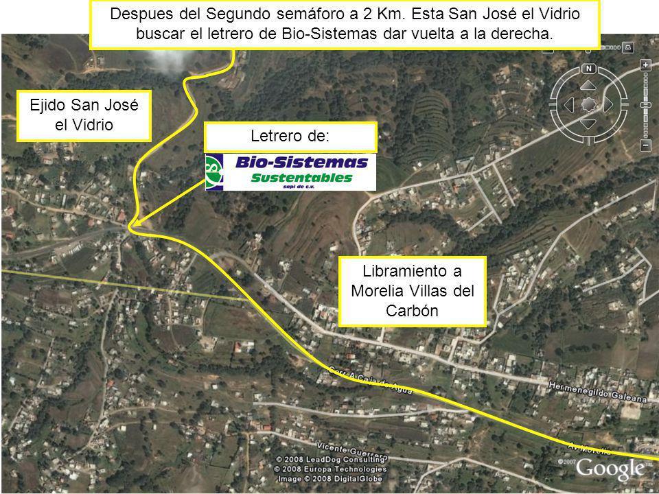 Ejido San José el Vidrio Libramiento a Morelia Villas del Carbón Letrero de: Despues del Segundo semáforo a 2 Km.