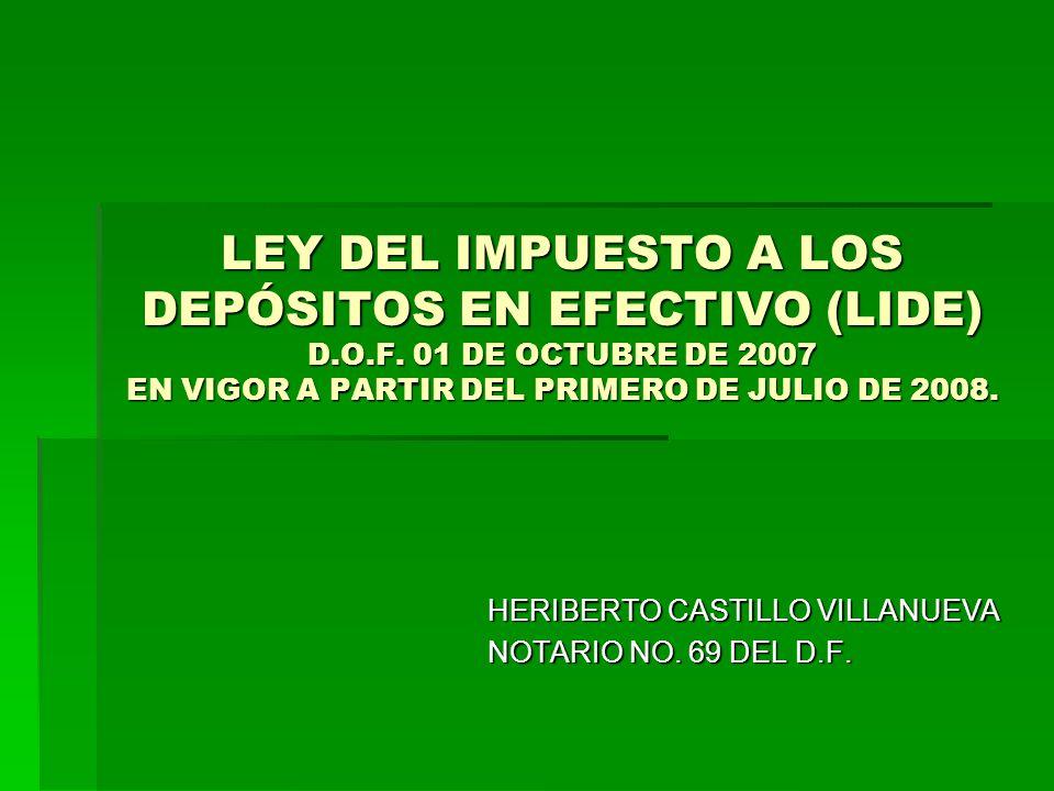 LEY DEL IMPUESTO A LOS DEPÓSITOS EN EFECTIVO (LIDE) D.O.F.