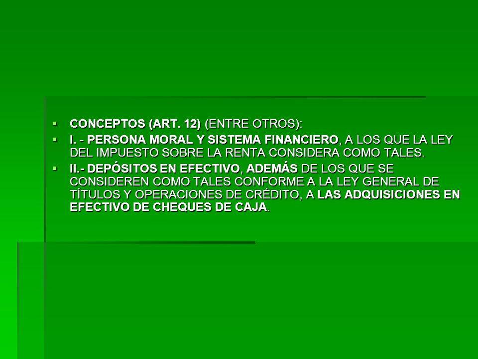 CONCEPTOS (ART. 12) (ENTRE OTROS): CONCEPTOS (ART.