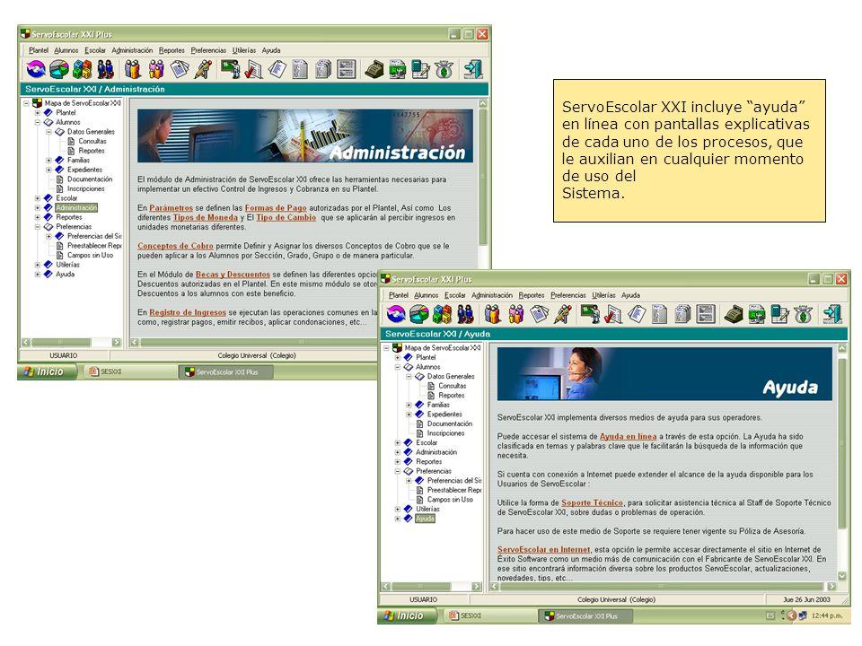 ServoEscolar XXI incluye ayuda en línea con pantallas explicativas de cada uno de los procesos, que le auxilian en cualquier momento de uso del Sistem