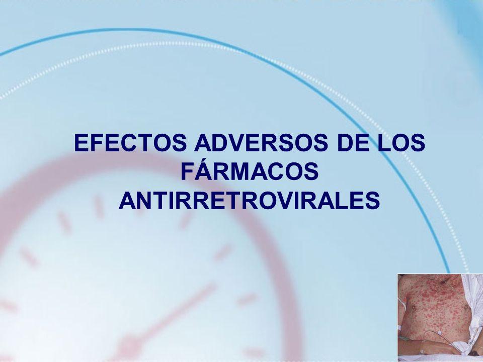 EFECTOS ADVERSOS DE LOS FÁRMACOS ANTIRRETROVIRALES