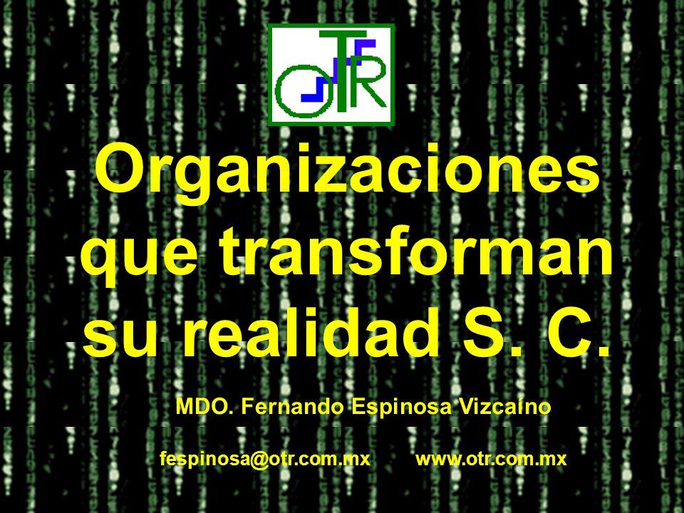 Organizaciones que transforman su realidad S.C. MDO.