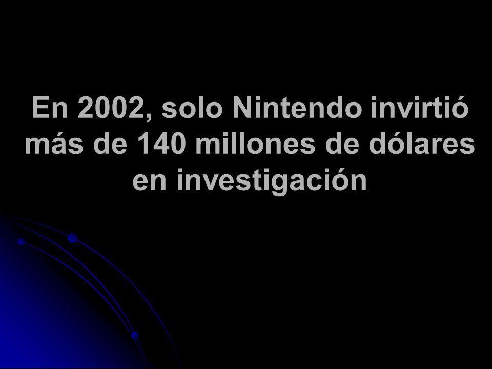 En 2002, solo Nintendo invirtió más de 140 millones de dólares en investigación