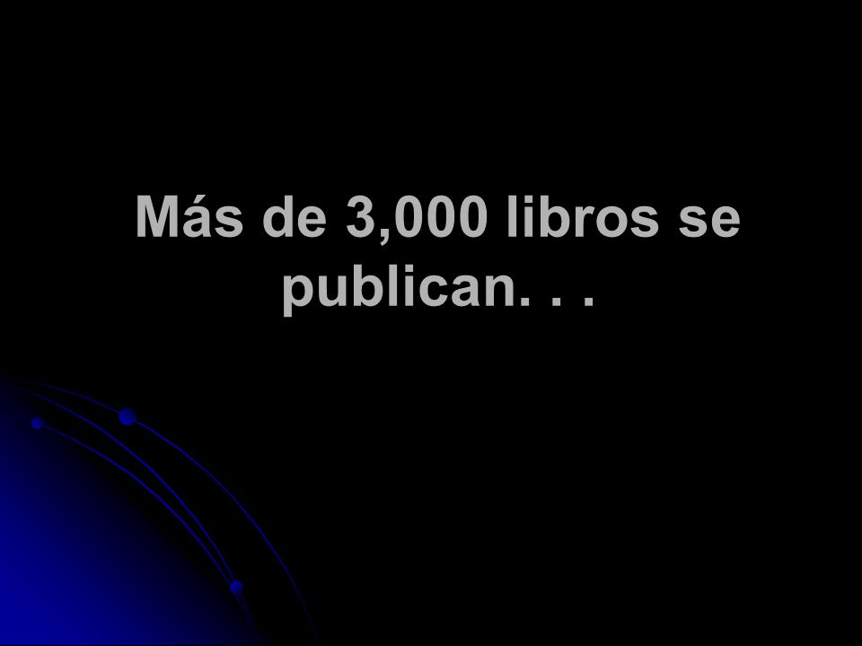 Más de 3,000 libros se publican...