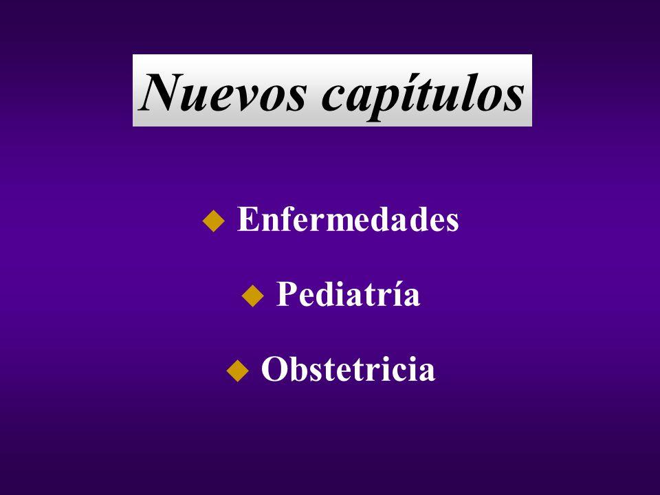 u Enfermedades u Pediatría u Obstetricia Nuevos capítulos