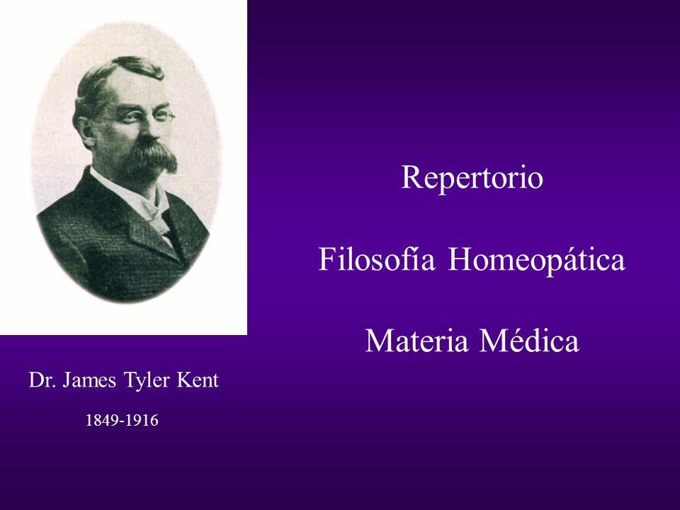 Repertorio Filosofía Homeopática Materia Médica Dr. James Tyler Kent 1849-1916