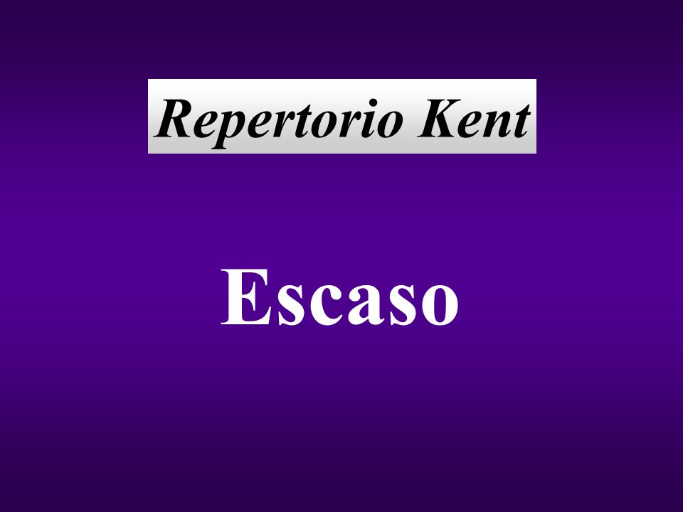Repertorio Kent Escaso