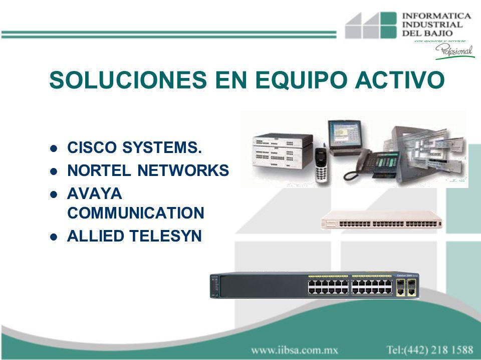 SOLUCIONES EN EQUIPO ACTIVO CISCO SYSTEMS. NORTEL NETWORKS AVAYA COMMUNICATION ALLIED TELESYN