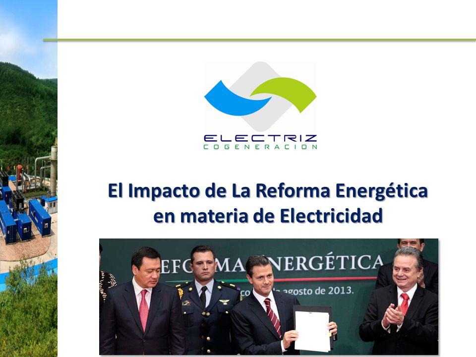 El Impacto de La Reforma Energética en materia de Electricidad