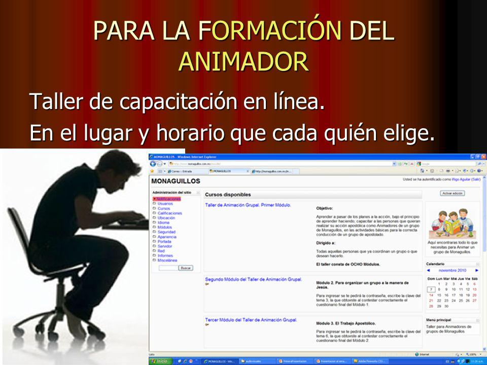 La Formación para los Animadores y TODO el Material está en la PÁGINA Web: monaguillos.com.mx Todo sin ningún costo: Es gratuito