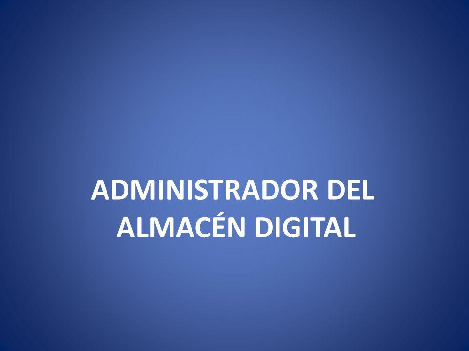 ADMINISTRADOR DEL ALMACÉN DIGITAL